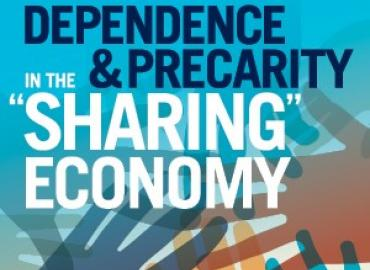 "Dependence and Precarity in the ""Sharing Economy"""