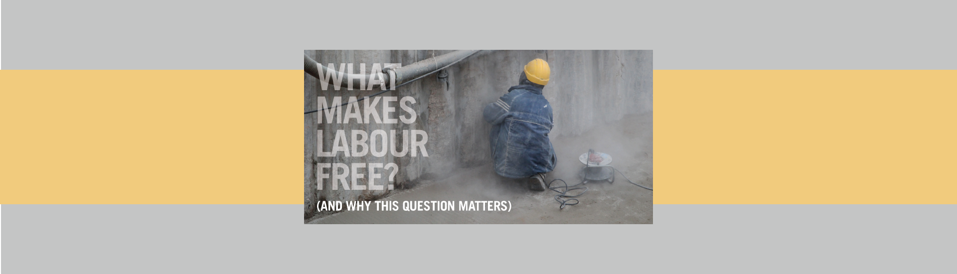 What Makes Labour Free (and why that matters)